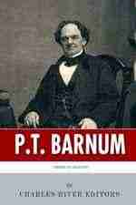 American Legends: The Life of P.T. Barnum