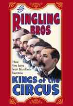 Ringlings Bros Kings of the Circus
